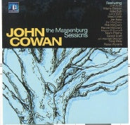 JOHN COWAN 'The Massenburg Sessions'