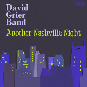 DAVID GRIER BAND 'Another Nashville Night' EMG-10540-CD