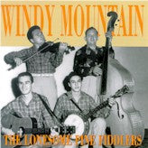 LONESOME PINE FIDDLERS 'Windy Mountain' BCD 16351-CD