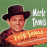 MERLE TRAVIS 'Folk Songs Of the Hills (Import)'