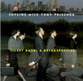 SKYLINE with TONY TRISCHKA 'Ticket Back' FF-664-CD