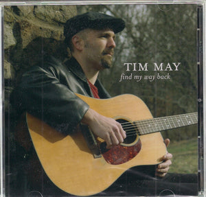 TIM MAY 'Find My Way Back' FGM-117-CD