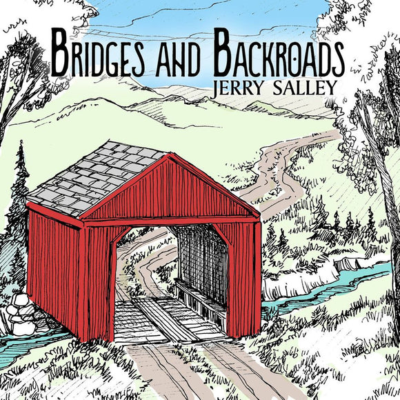 JERRY SALLEY 'Bridges and Backroads' VJR-005-CD