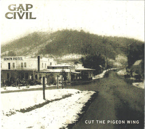 GAP CIVIL 'Cut the Pigeon Wing'   GAP-2018-CD