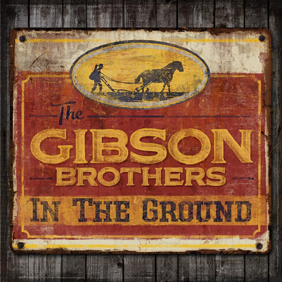 GIBSON BROTHERS 'In the Ground'