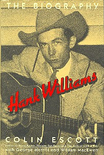 Hank Williams: The Biography' by Colin Escott     BOOK: HANK WILLIAMS