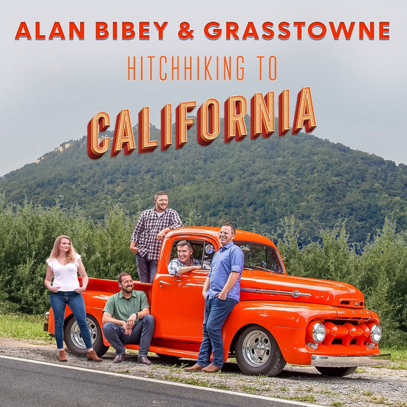 ALAN BIBEY & GRASSTOWNE 'Hitchhiking To California' BBR-2278-CD
