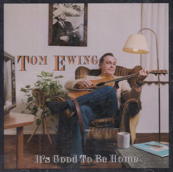 TOM EWING 'It's Good To Be Home'   NPBCD-027