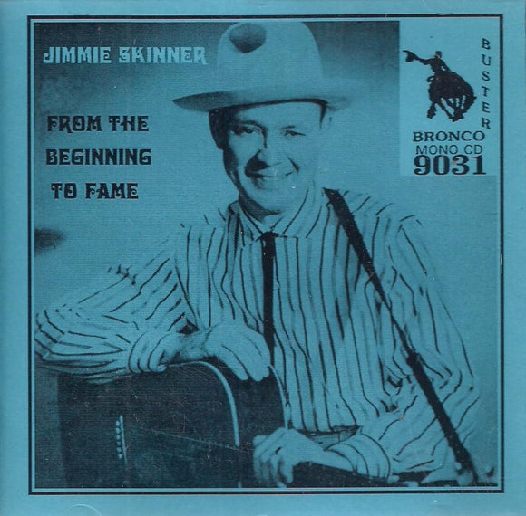 JIMMIE SKINNER 'From The Beginning to Fame' BRON-9031