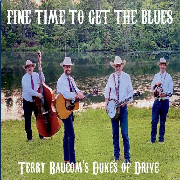 TERRY BAUCOM'S DUKES OF DRIVE 'Fine Time To Get the Blues' DDR-2020-CD