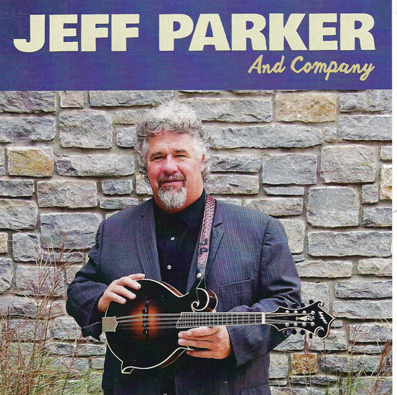 JEFF PARKER AND COMPANY