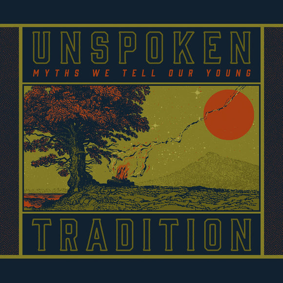 UNSPOKEN TRADITION 'Myths We Tell Our Young'   MH-1723-CD