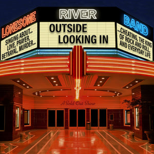 LONESOME RIVER BAND 'Outside Looking In'  MH-1727-CD