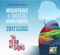 VARIOUS 'The Crooked Roads Mountains of Music Homecoming: The Live Concert Recordings 2017' TCR-006-CD