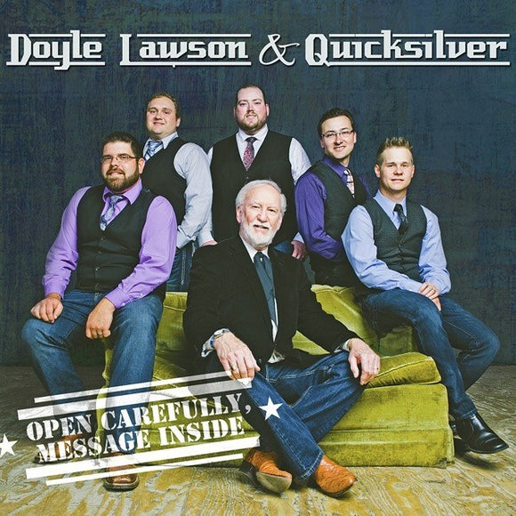 DOYLE LAWSON & QUICKSILVER 'Open Carefully - Message Inside'