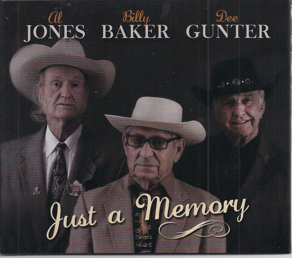 AL JONES, BILLY BAKER, DEE GUNTER 'Just A Memory'        PATUX-320-CD