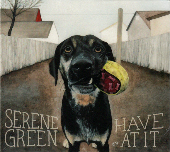 SERENE GREEN 'Have At It'  PATUX-335-CD