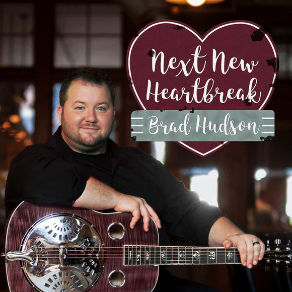 BRAD HUDSON 'Next New Heartbreak'