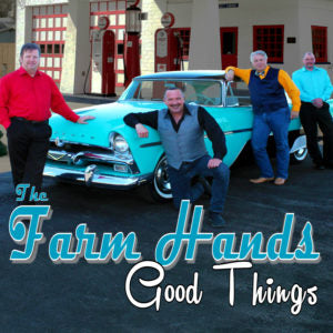 THE FARM HANDS 'Good Things'     PRC-1225-CD