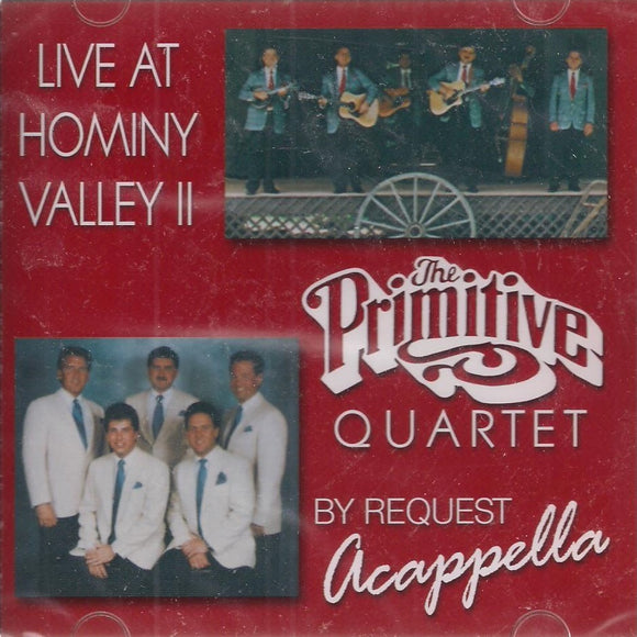 THE PRIMITIVE QUARTET 'Live At Hominy Valley 2 & By Request, Acappella' 35791.2