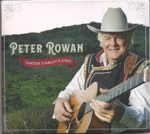 PETER ROWAN 'Carter Stanley's Eyes'