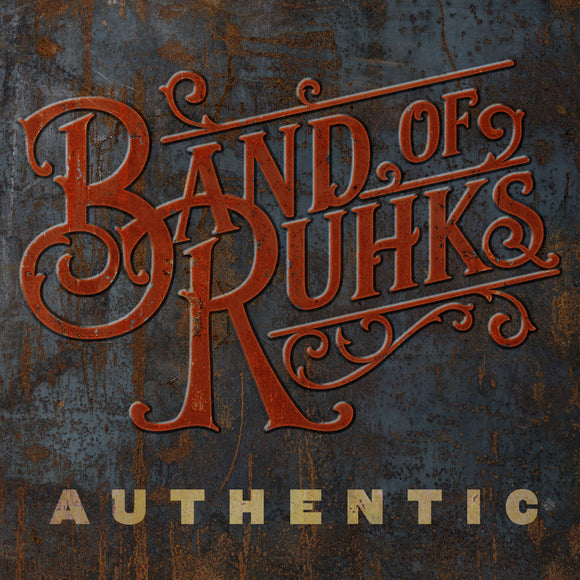 BAND OF RUHKS 'Authentic'  REB-1867-CD