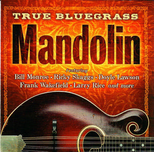 VARIOUS ARTISTS 'True Bluegrass Mandolin' REB-8009-CD