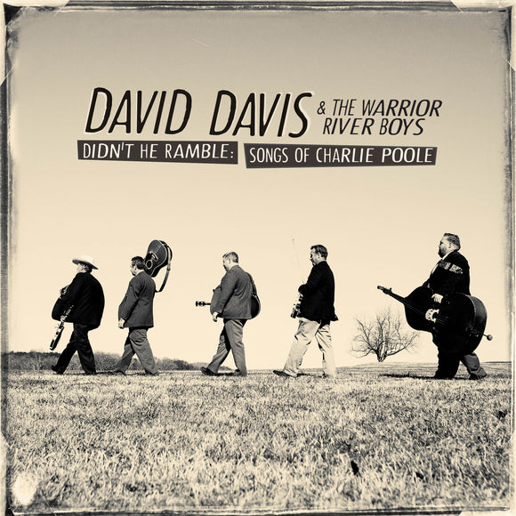DAVID DAVIS & THE WARRIOR RIVER BOYS 'Didn't He Ramble: Songs of Charlie Poole' ROU-00347-CD