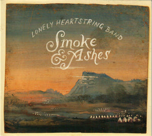 LONELY HEARTSTRING BAND 'Smoke and Ashes'  ROU-00472-CD