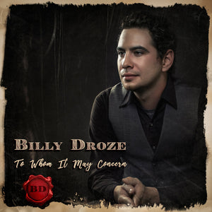 BILLY DROZE 'To Whom It May Concern'    RUR-1138-CD
