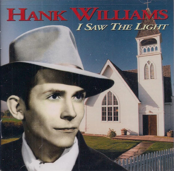 HANK WILLIAMS 'I Saw the Light' MERC-170183