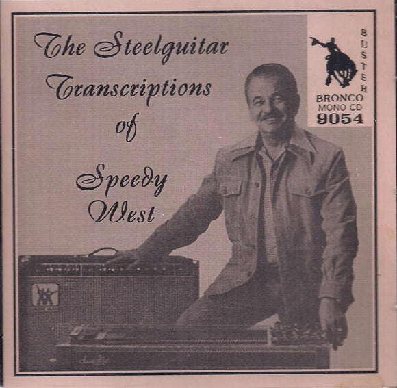 The Steelguitar Transcriptions of Speedy West' CD-9054