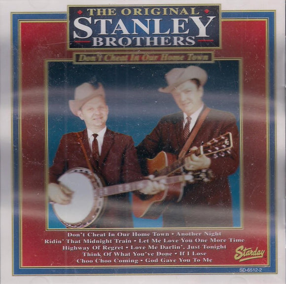 STANLEY BROTHERS 'Don't Cheat in Our Home Town' SD-6512