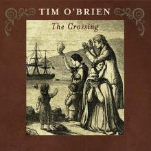 TIM O'BRIEN 'The Crossing' HOW-2020-CD