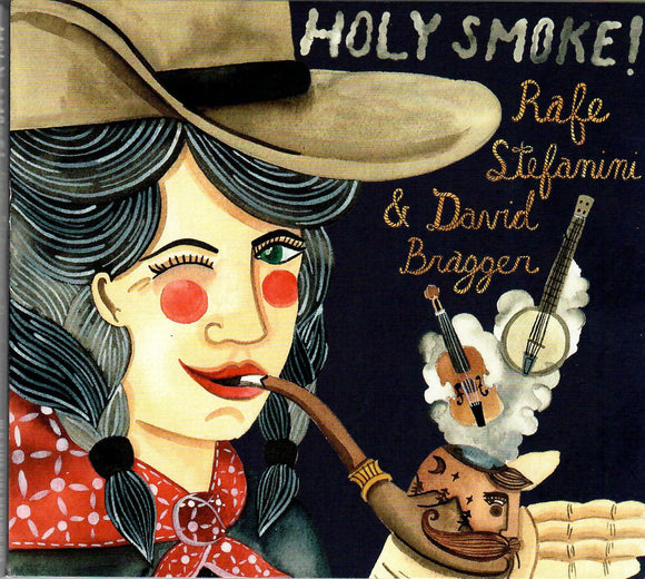 RAFE STEFANINI & DAVID BRAGGER 'Holy Smoke!' TIKI-014-CD