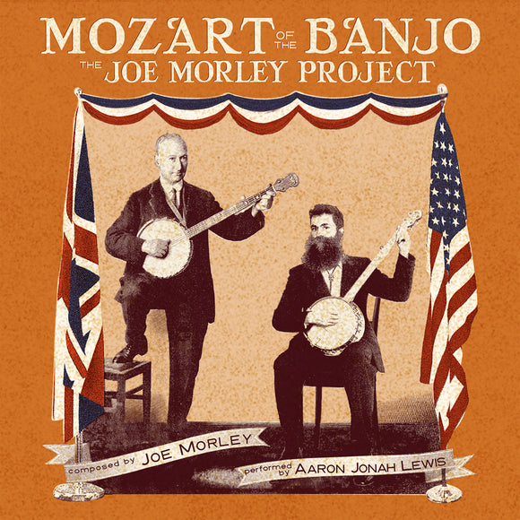 AARON JONAH LEWIS 'Mozart of the Banjo: the Joe Morley Project' TIKI-7708-CD