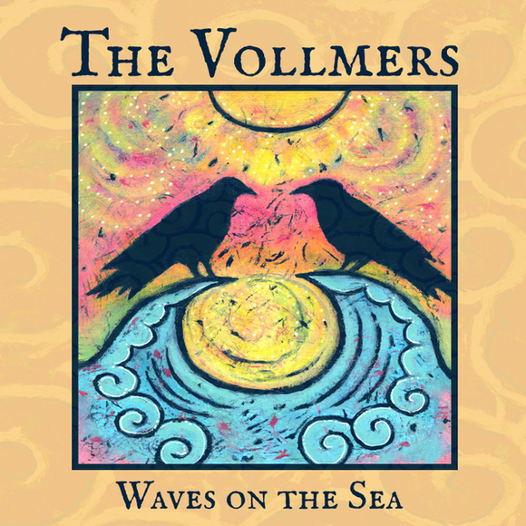 THE VOLLMERS 'Waves on the Sea'  VOLLMERS-2019-CD