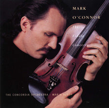 MARK O'CONNOR 'The Fiddle Concerto'