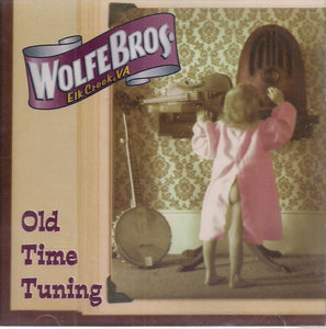 WOLFE BROS. 'Old Time Tuning' YODEL-025