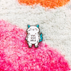 My Cat Is People - Enamel Pin - Vulnerable Cat