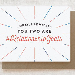 Quirky Paper Co. - Card - Relationship Goals