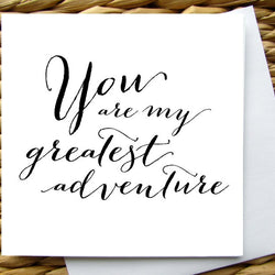 Raincity Prints - Cards - You Are My Greatest Adventure