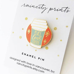 Raincity Prints - Enamel Pins - Peace, Love, Coffee