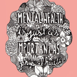 Bek Design - Prints- Mental Health is Important
