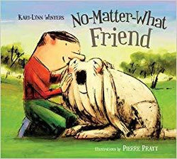 Tradewind Books - Kari-Lynn Winters - No-Matter-What Friend