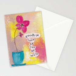 Kathleen Tennant - Card - Goodbye Isnt As Fun As Hello