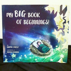 Carmel Stoesz - My Big Book of Beginnings