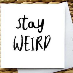 Raincity Prints - Cards - Stay Weird