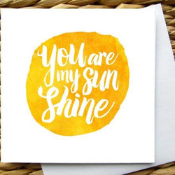 Raincity Prints - Cards - You Are My Sunshine