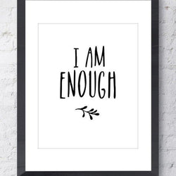 Raincity Prints - Prints - I Am Enough